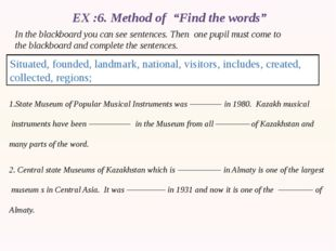 """EX :6. Method of """"Find the words"""" In the blackboard you can see sentences. Th"""