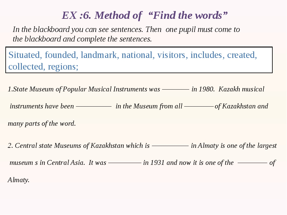 """EX :6. Method of """"Find the words"""" In the blackboard you can see sentences. Th..."""