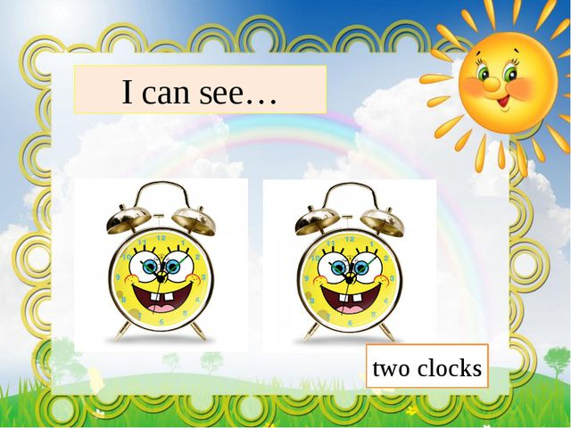 I can see… two clocks