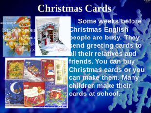 Christmas Cards Some weeks before Christmas English people are busy. They se