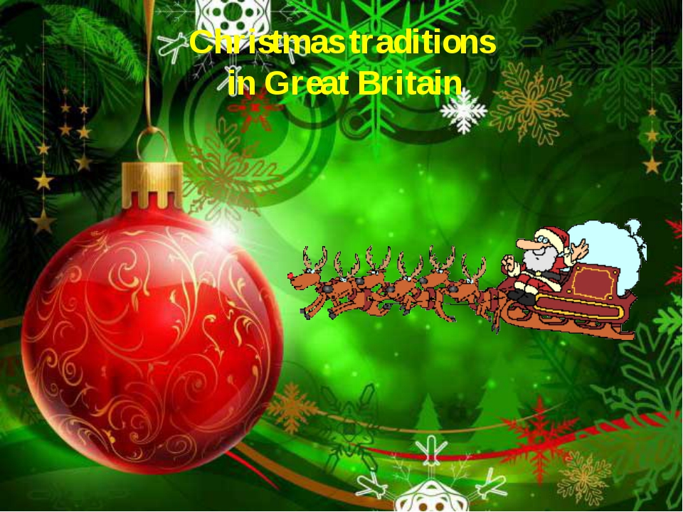 Christmas traditions in Great Britain
