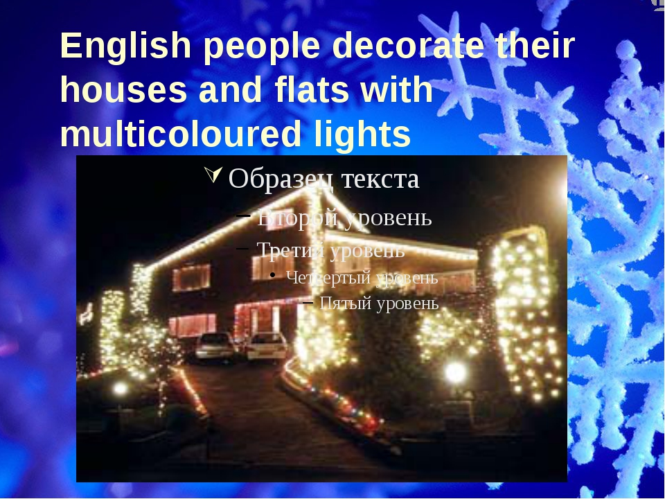 English people decorate their houses and flats with multicoloured lights