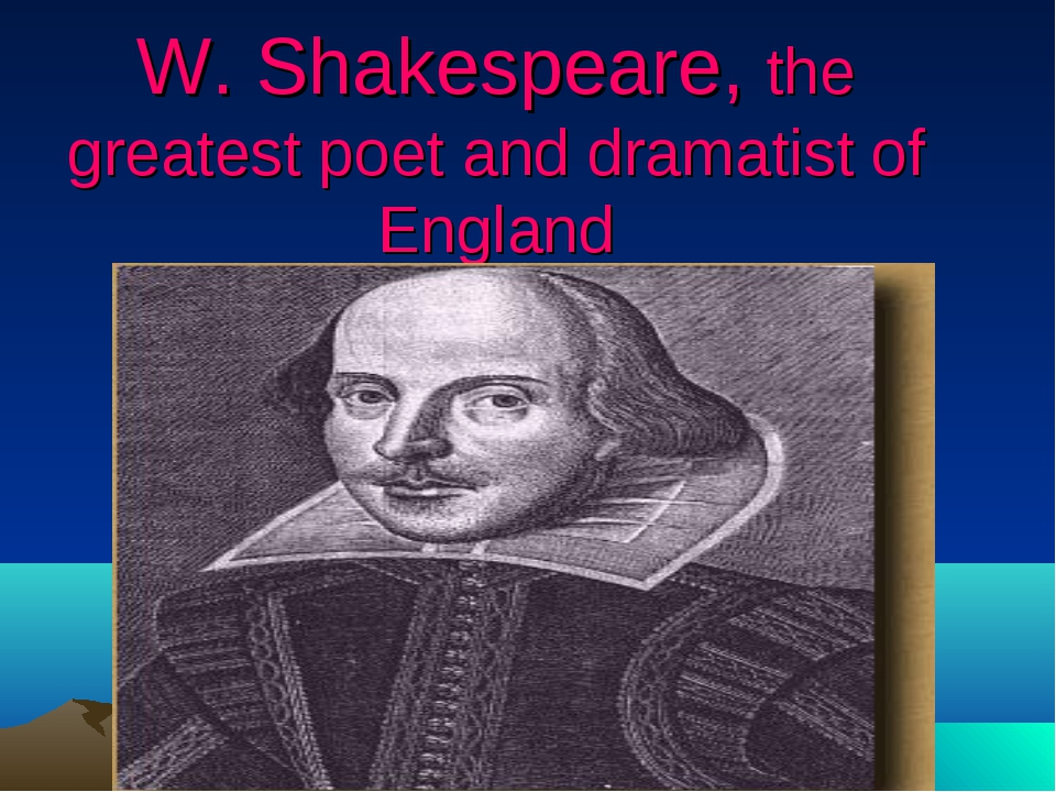shakespeare as dramatist Poet, playwright, actor and theatrical-company shareholder, william shakespeare (sometimes spelled shakspeare, or shagspere, or shaxpere, or shaxberd, 1 or any number of blessed ways) died today, april 23, 1616, at.