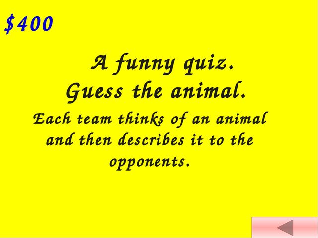 $100 What animal is it? What do you know about it? What does its name mean?...