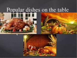 Popular dishes on the table {