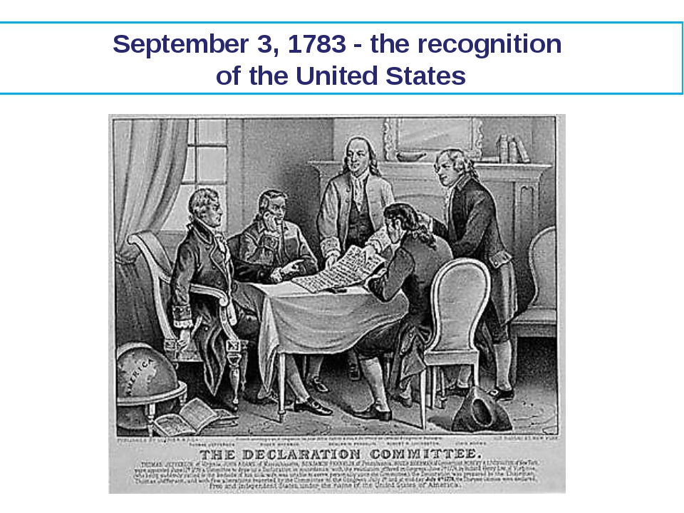 September 3, 1783 - the recognition of the United States