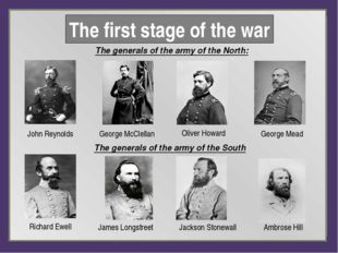 Тhe generals of the army of the North: Тhe first stage of the war Тhe genera