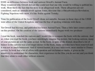 ESSE on difference between book and cartoon Orwell's Animal Farm. Many wonder