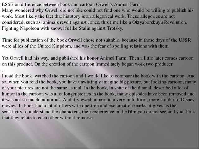 ESSE on difference between book and cartoon Orwell's Animal Farm. Many wonder...