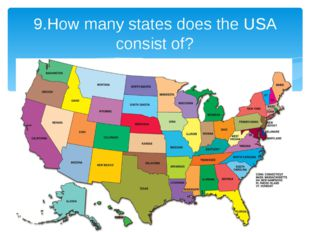 9.How many states does the USA consist of?