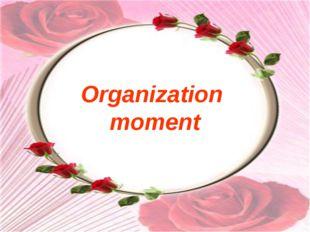Organization moment