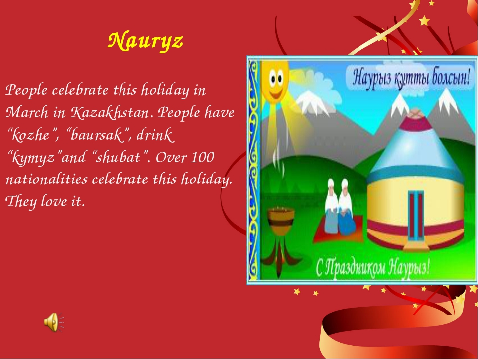 """People celebrate this holiday in March in Kazakhstan. People have """"kozhe"""", """"b..."""