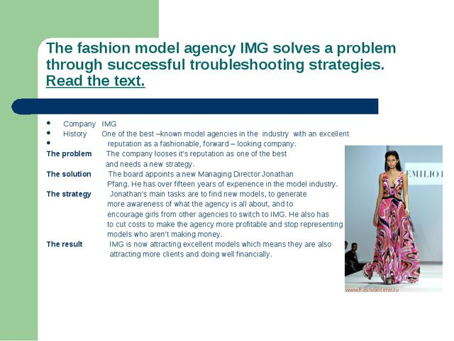 The fashion model agency IMG solves a problem through successful troubleshoot...