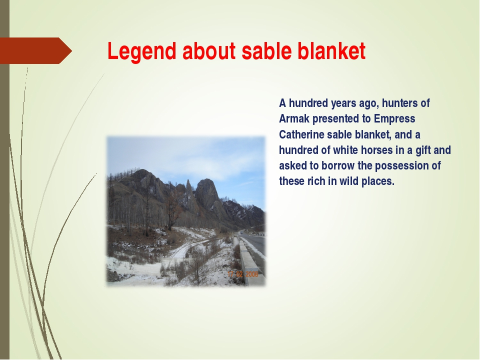 Legend about sable blanket A hundred years ago, hunters of Armak presented to...