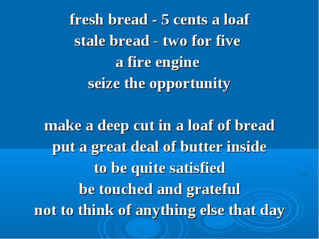 fresh bread - 5 cents а loaf stale bread - two for five a fire engine seize t...
