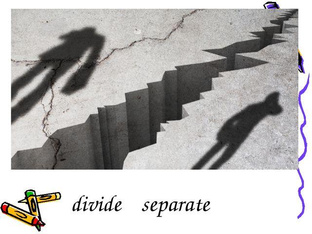 divide separate