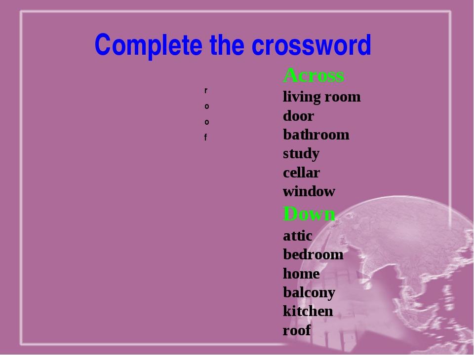 Complete the crossword Across living room door bathroom study cellar window D...