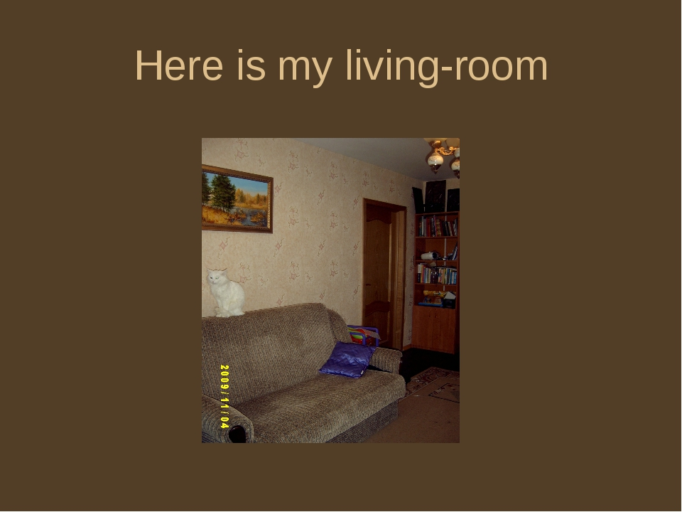Here is my living-room