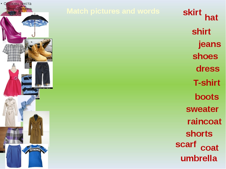 Match pictures and words hat shoes umbrella shirt boots dress jeans sweater r...