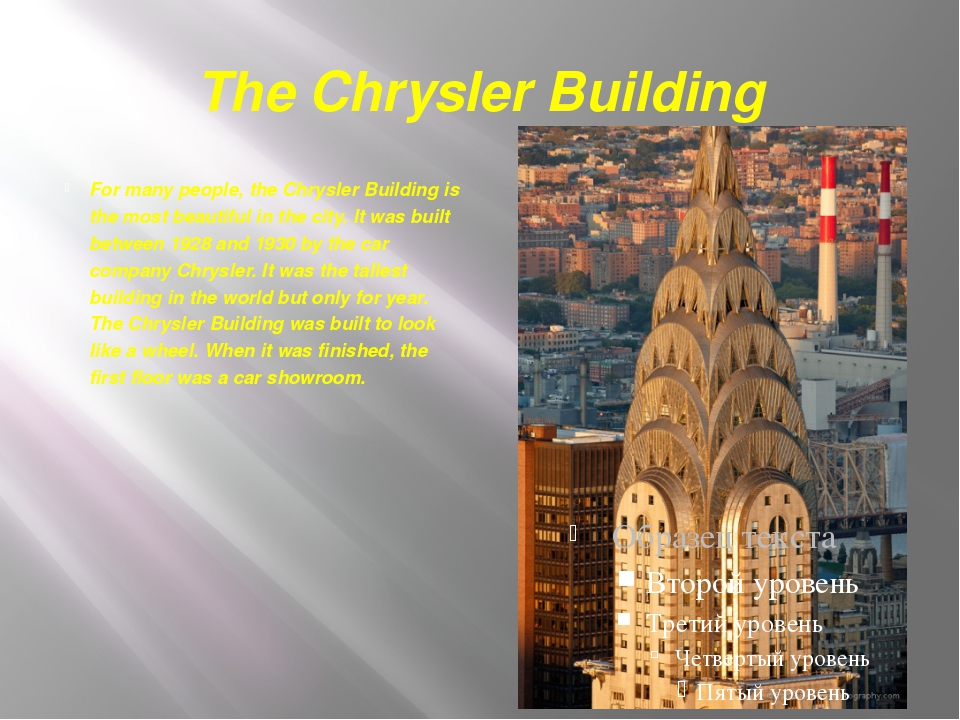 The Chrysler Building For many people, the Chrysler Building is the most beau...