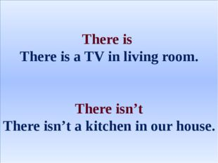 There is There is a TV in living room. There isn't There isn't a kitchen in o