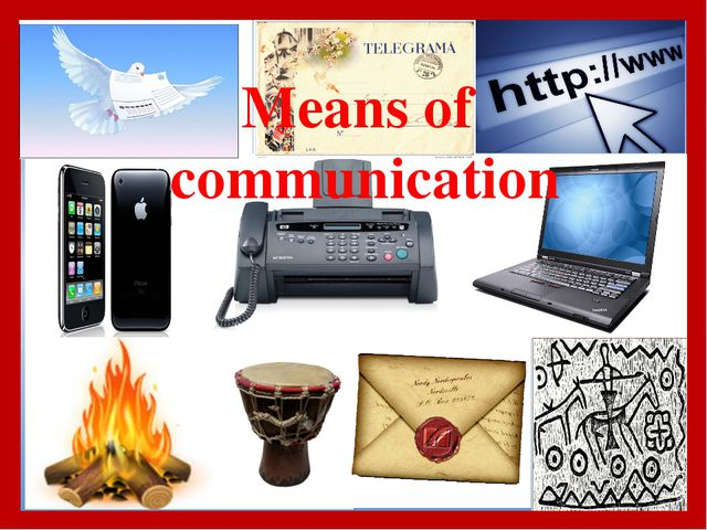 Means of communication