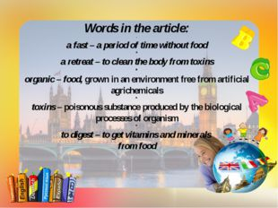 Words in the article: - a fast – a period of time without food * a retreat –