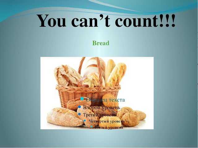 Bread You can't count!!!