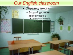 Our English classroom