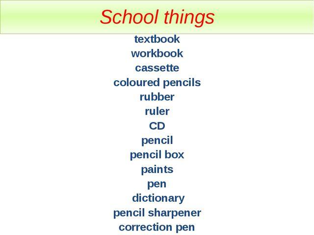 School things textbook workbook cassette coloured pencils rubber ruler CD pen...