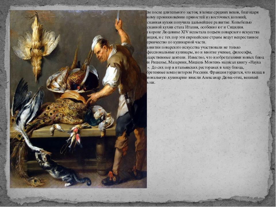 Затем после длительного застоя, в конце средних веков, благодаря бурному прон...