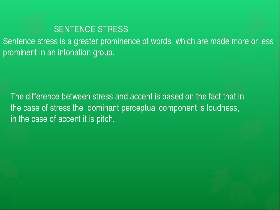 SENTENCE STRESS Sentence stress is a greater prominence of words, which are...