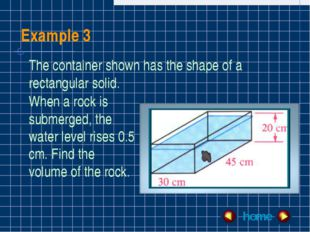 Example 3 home The container shown has the shape of a rectangular solid. When