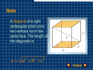 Note A diagonal of a right rectangular prism joins two vertices not in the sa