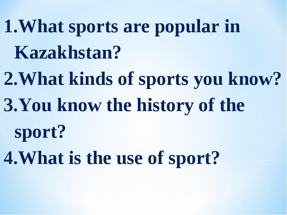 What sports are popular in Kazakhstan? What kinds of sports you know? You kno...