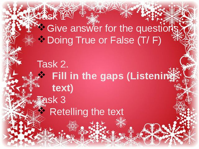 Task 1 Give answer for the questions Doing True or False (T/ F) Task 2. Fill...
