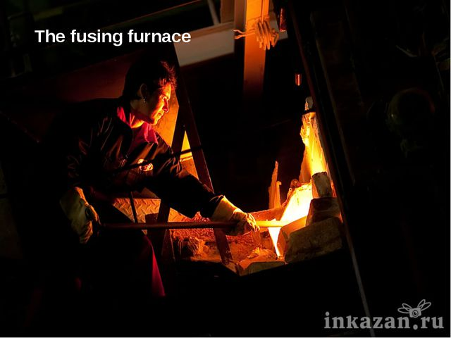 The fusing furnace
