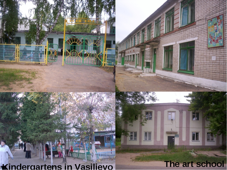 Kindergartens in Vasilievo The art school