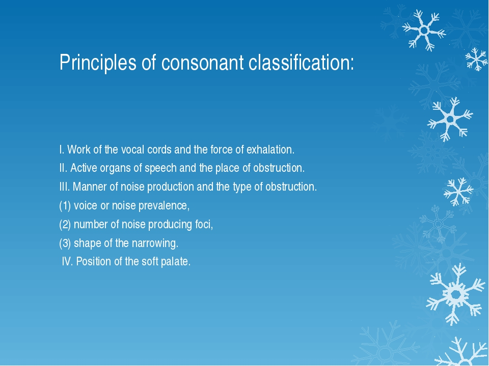 Principles of consonant classification: I. Work of the vocal cords and the fo...