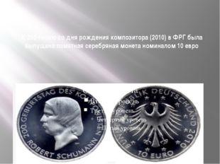 К 200-летию со дня рождения композитора (2010) в ФРГ была выпущена памятная с