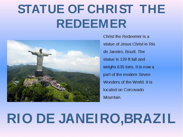 STATUE OF CHRIST THE REDEEMER RIO DE JANEIRO,BRAZIL Christ the Redeemer is a...
