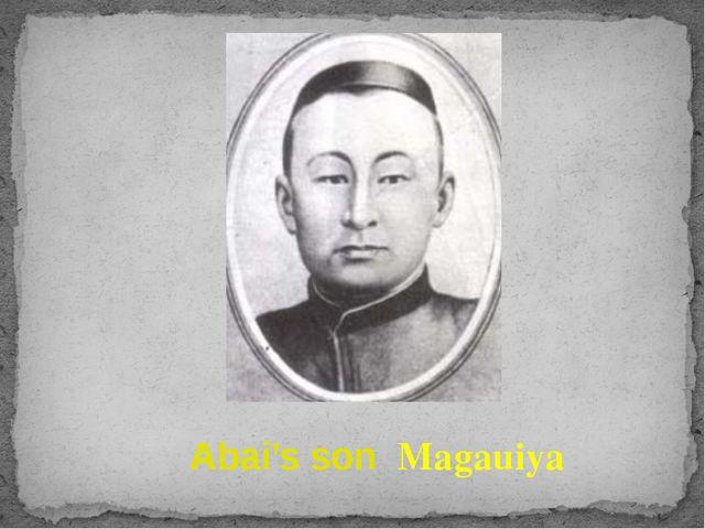 Abai's son Magauiya