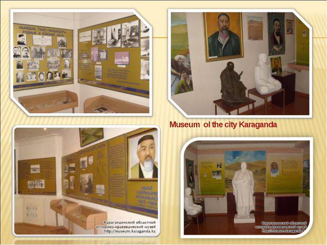 Museum ol the city Karaganda