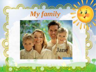 My family Jane