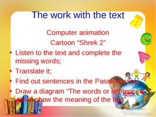 """The work with the text Computer animation Cartoon """"Shrek 2"""" Listen to the tex"""