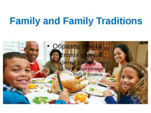 Family and Family Traditions