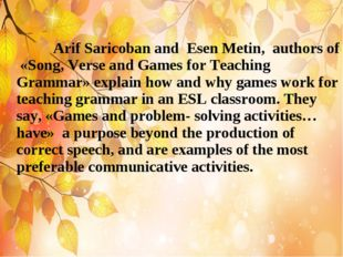 Arif Saricoban and Esen Metin, authors of «Song, Verse and Games for Teachin