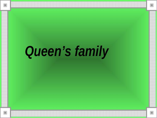 Queen's family
