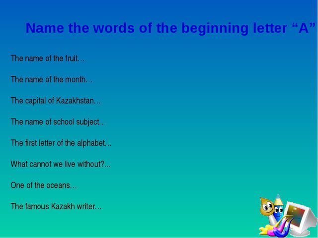 "Name the words of the beginning letter ""A"" The name of the fruit… The name o..."