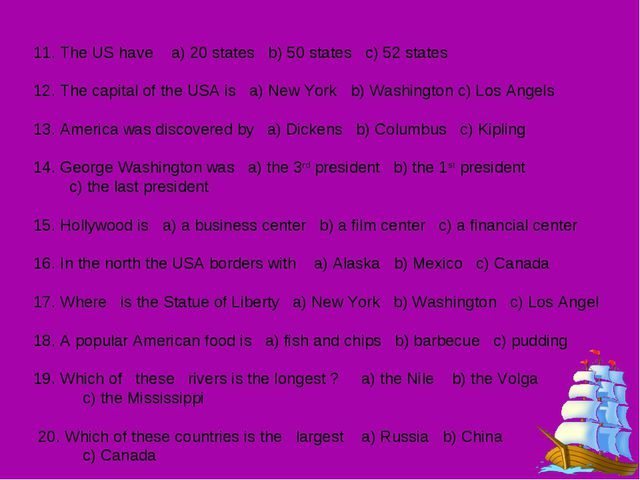 11. The US have a) 20 states b) 50 states c) 52 states 12. The capital of th...